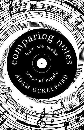 Comparing notes: How to make Sense of Music by Adam Ockelford