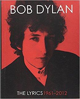 Bob Dylan - The Lyrics 1961- 2012