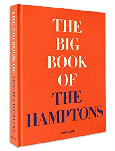 The Big Book of The Hamptons By Assouline Publishing