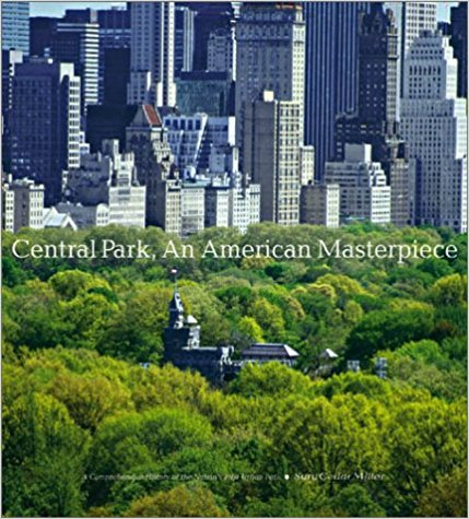 Central Park, An American Masterpiece By Sara Cedar Miller