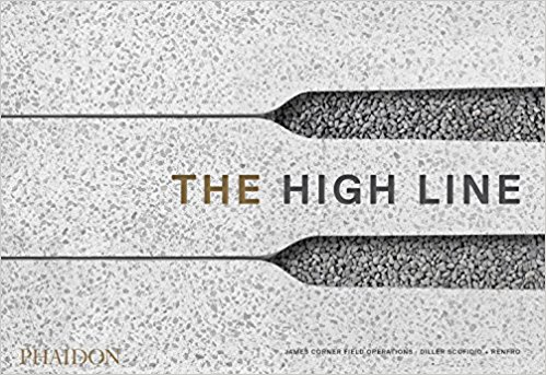 The High Line By James Corner Files Operations and Diller Scofidio