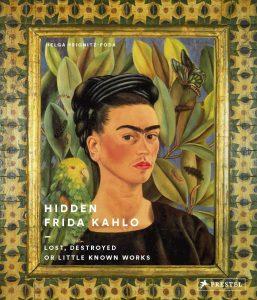 Lost, Destroyed or Frida Kahlo- Little-Known Works byPrignitz-Poda, H.