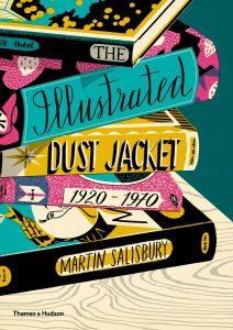 The Illustrated Dust Jacket 1920 - 1970