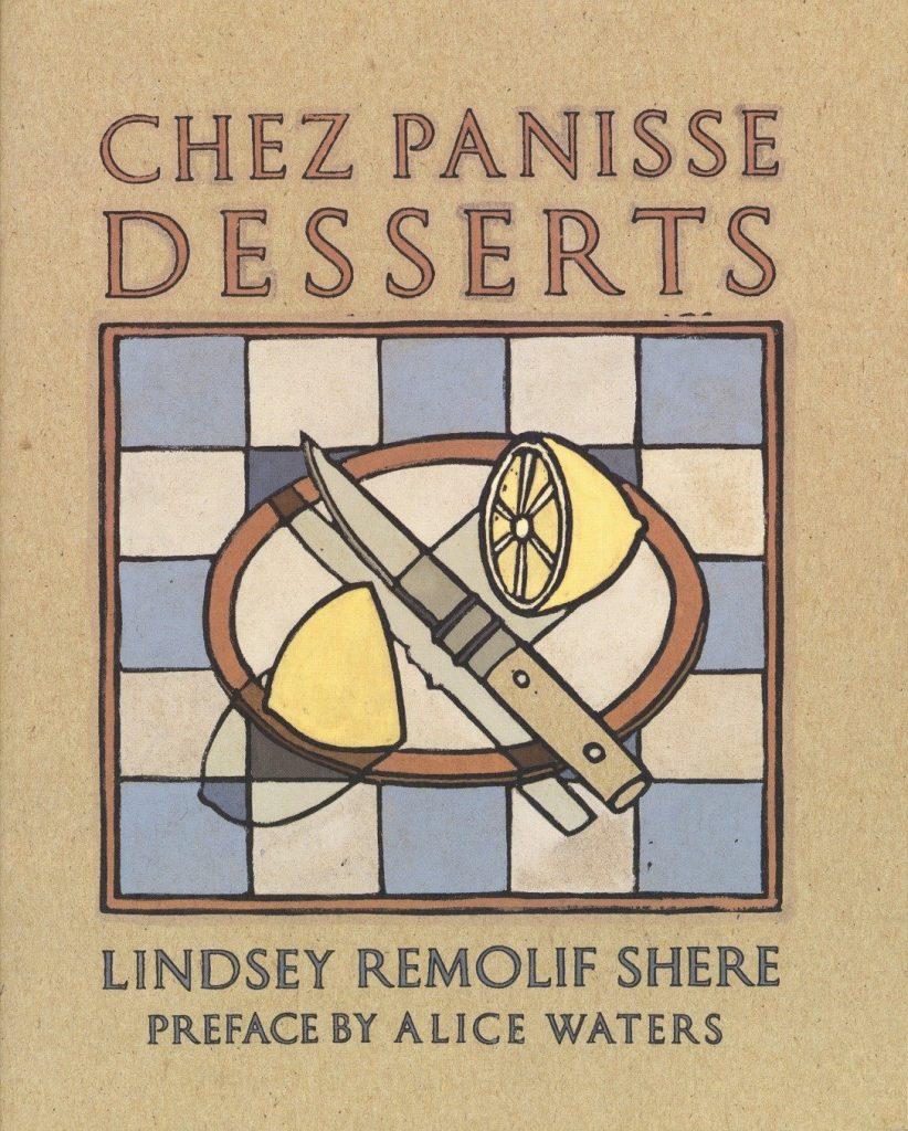 Chez Panisse Cookbook