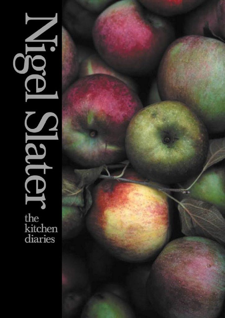 Nigel Slater The Kitchen Diaries