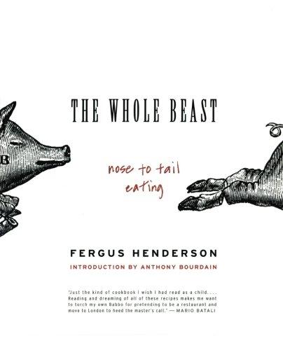 Fergus Henderson Whole Beast Cookbook