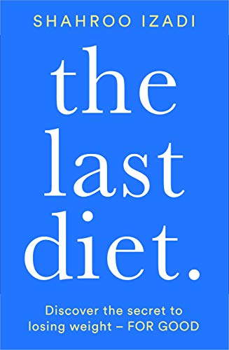 The Last Diet Shahroo Izadi health