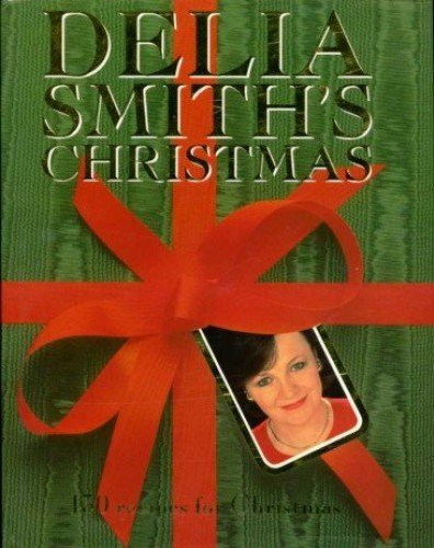 christmas cooking by delia smith
