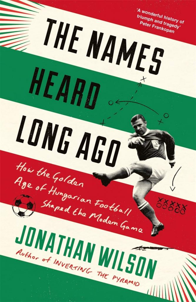 The Names Heard Long Ago History of Football Book