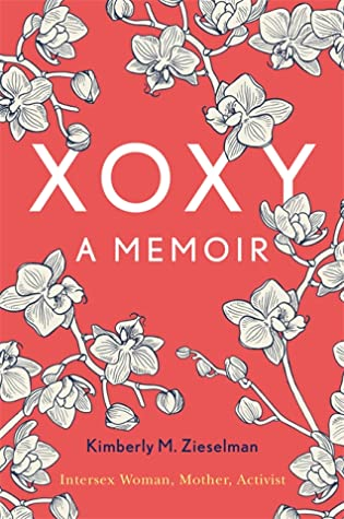 The cover of the book 'XOXY, A Memoir' featuring white text on a coral pink background. Surrounding the text there are blakc and white illustrations of flowers.