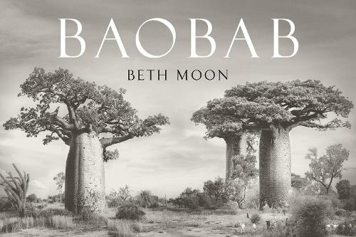 The cover of the book 'Baobab' by Beth Moon. It features white text on a background of a black and white photograph of large baobab trees.