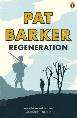 The cover of the book 'Regeneration' by Pat Baker, it features yellow and blue text on an illustrated background showing silhouettes of men in army dress.