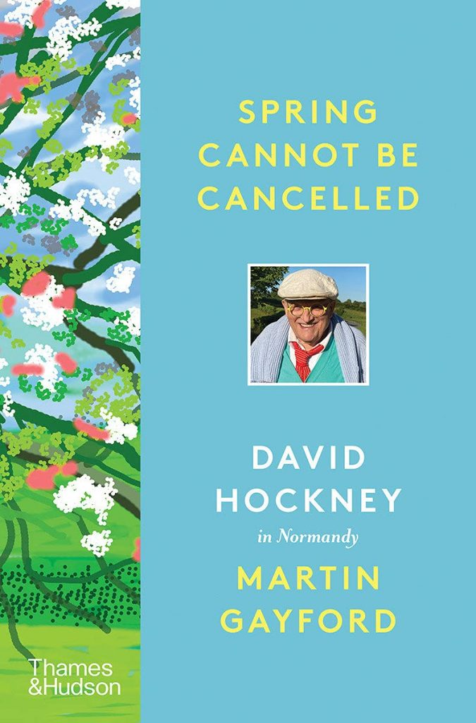 The cover of the book 'Spring Cannot be Cancelled' by Martin Gayford. It features yellow and white text on a blue background with a panel of a digital drawing to the left.
