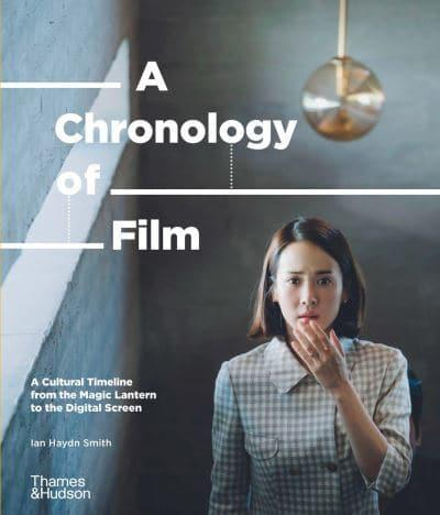 The cover of 'A Chronology of Film' by Ian Haydn Smith featuring white text over an image from the film Parasite.