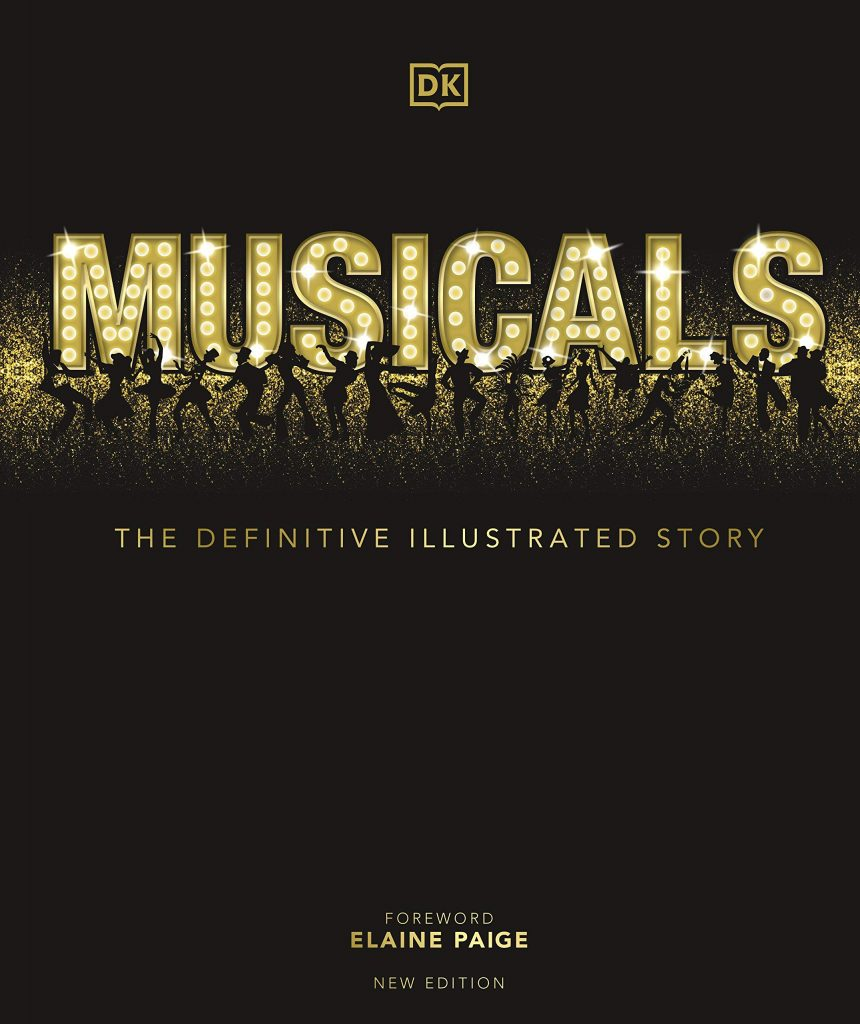 The cover of the book 'Musicals' by DK and Elaine Paige featuring the title text made of lights behind silhouettes of people dancing on a black background.