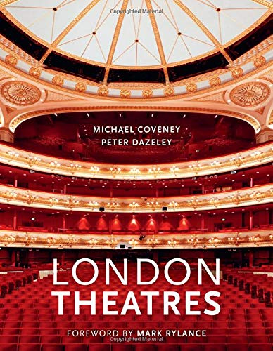 The cover of the book 'London Theatres' by Michael Coveney featuring white text over a photograph of a theatre.