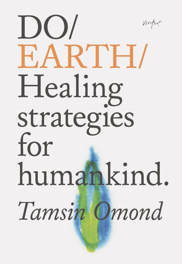 The cover of 'Do Earth: Healing Strategies for Humankind' by Tamsin Omond. It features black and orange text over a white background and a blue green flame.
