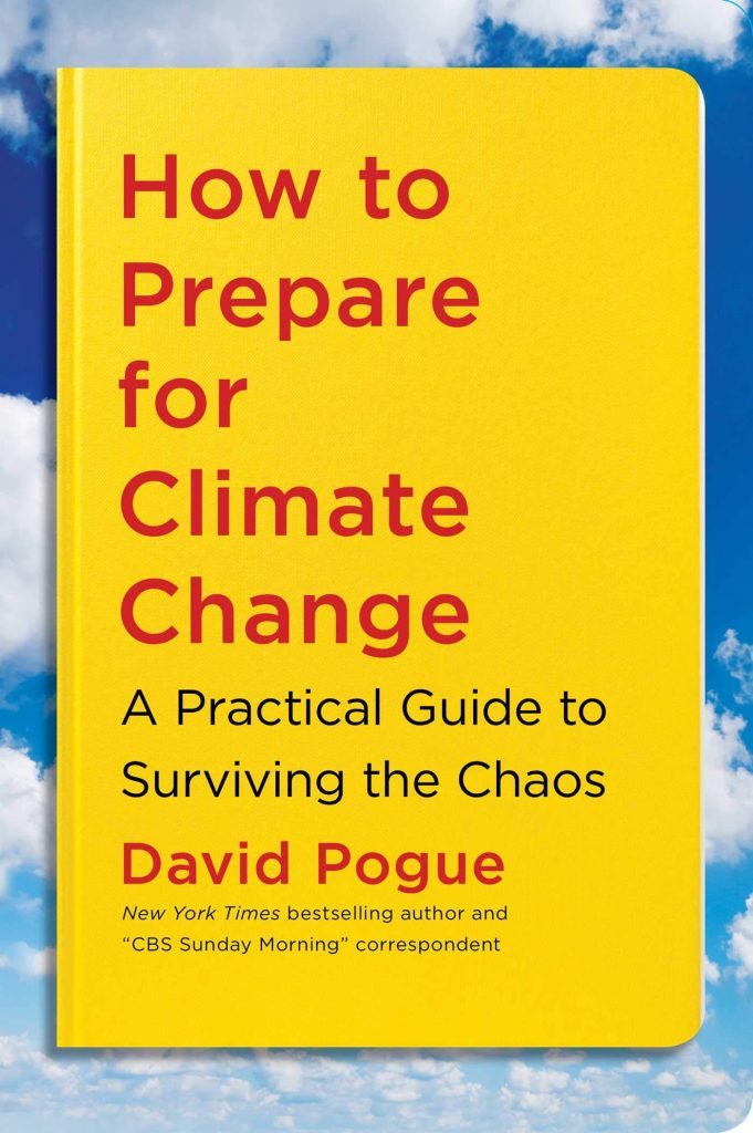 The cover of 'How to Prepare for Climate Change' by David Pogue featuring red text on a yellow background.