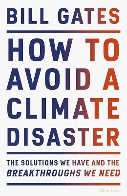 The cover of 'How to Avoid a Climate Disaster' by Bill Gates. It features the title text in a gradient from blue to red on a white background.
