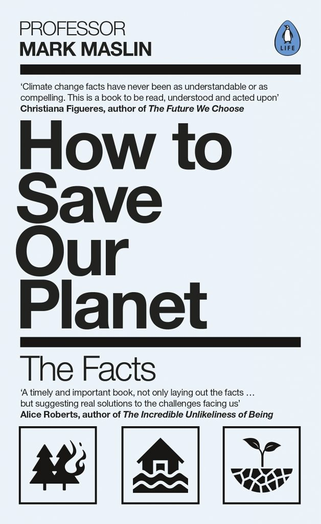 The cover of 'How to Save Our Planet' by Mark Maslin featuring black text and clip art illustrations on a pale blue background.