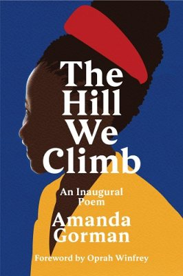 The cover of 'The Hill We Climb' by Amanda Gorman featuring white text over an illustration of Amanda Gorman.