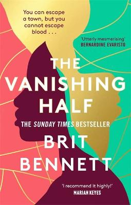 The cover of the book 'The Vanishing Half' by Brit Bennett featuring white text over an illustration of a young black woman and the same illustration in gold.